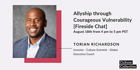 Allyship through Courageous Vulnerability [Fireside Chat] tickets