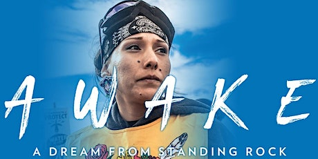 Awake, A Dream from Standing Rock tickets