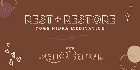 Rest + Restore ~ VIRTUAL Yoga Nidra Meditation tickets