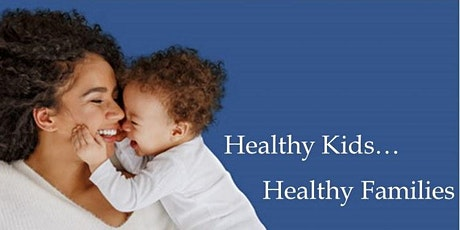 Healthy Kids - Healthy Families tickets