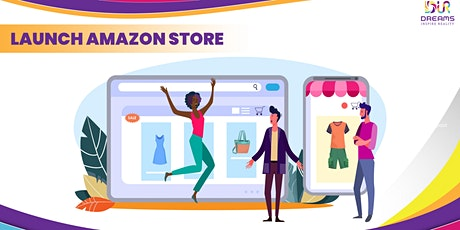 Launch Your Amazon Store (Live 3 Day Course Training) tickets