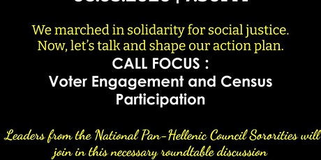 Copy of Our Call to Action - Focus: Voter Engagement & Census Participation tickets