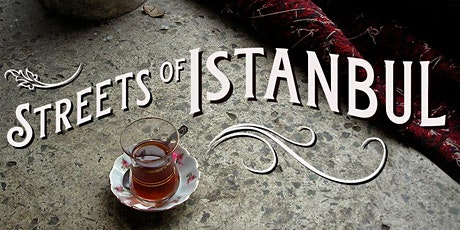 Garden Concert Series - Streets of Istanbul tickets