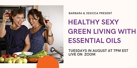 Healthy Sexy & Green with Essential Oils tickets