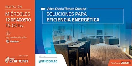 """Video Charla Técnica """"Soluciones para Eficiencia Energética"""". Red Edificar entradas"""