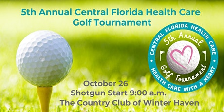 5th Annual Central Florida Health Care Golf Tournament tickets
