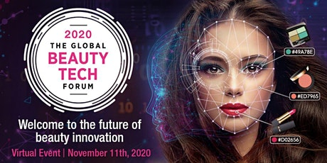 The Global Beauty Tech Forum- VIRTUAL EVENT tickets