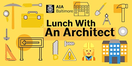 Lunch With An Architect tickets