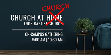 Enon Baptist Church Sunday Worship | August 9, 2020 tickets