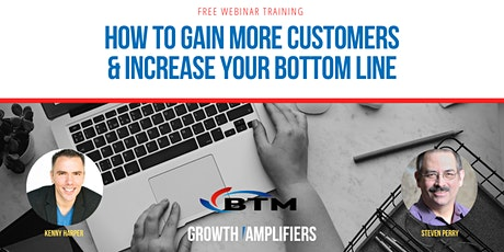 How to Gain More Customers & Increase Your Bottom Line with Steven Perry tickets