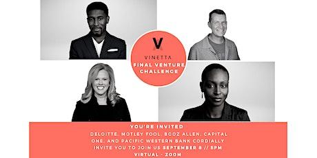 Vinetta DC: Final Venture Challenge Round tickets