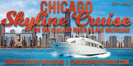 Chicago Skyline Cruise on the Chicago River & Lake Michigan on August 21st tickets