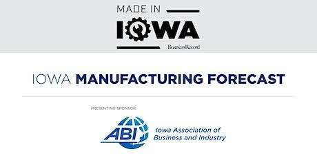 Made in Iowa: Iowa Manufacturing Forecast tickets
