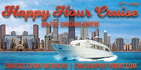 Happy Hour Cruise on the Chicago River on August 21st tickets