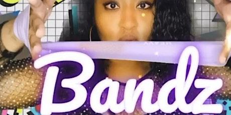 Bandz Class tickets