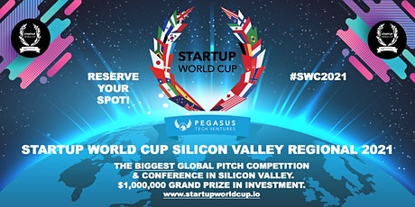 Startup World Cup 2021 Silicon Valley Regional tickets