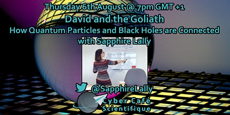 Cyber Cafe Scientifique - David and the Goliath tickets