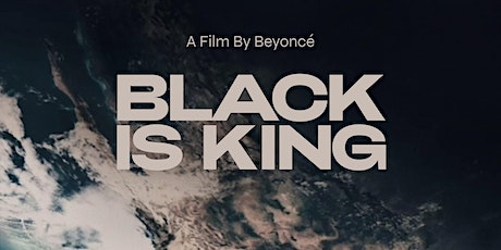 "Urban Mediamakers Virtual Movie Night - ""Black Is King"" Watch Party tickets"