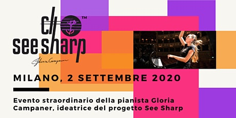 2 sttembre-Serata See Sharp-Cena con concerto straordinario Gloria Campaner biglietti