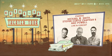 Michael W. Smith, Steven Curtis Chapman, Mac Powell: Drive-In Theater Tour tickets