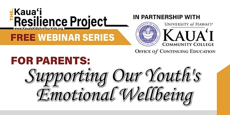 FREE Webinar Series for Parents: Supporting Our Youth's Emotional Wellbeing tickets