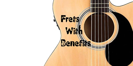 Unplugged Music Frets with Benefits tickets