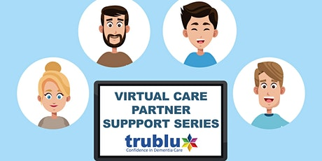 Care Partner Support Series- 5 Sessions to Change tickets