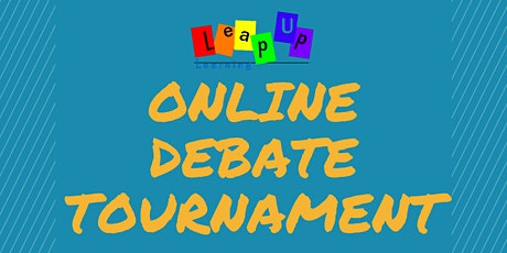 LeapUp Learning Summer Online Debate Tournament tickets