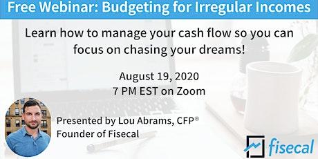Free Webinar: Budgeting For Irregular Incomes tickets