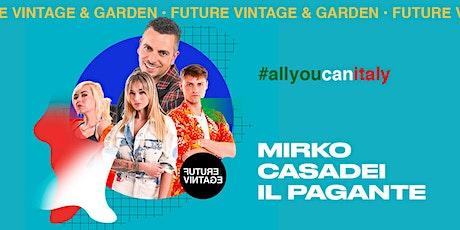 ORCHESTRA CASADEI e IL PAGANTE // Future Vintage 2020 biglietti
