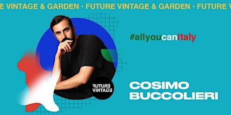 COSIMO BUCCOLIERI e SETTIMIO BENEDUSI // Future Vintage 2020 biglietti