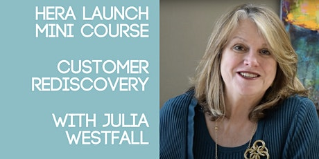Rediscovering Your Customer: A 30-minute session for the busy entrepreneur tickets