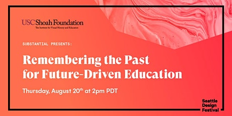 About time - Remembering the Past for Future Driven Education tickets