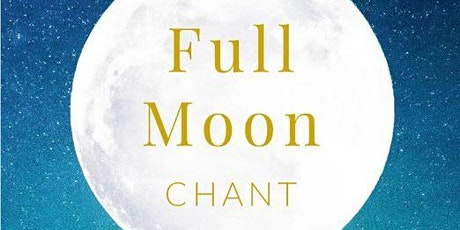 Full Moon Chant tickets