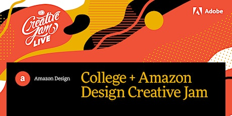 College + Amazon Design Creative Jam LIVE with Adobe XD tickets