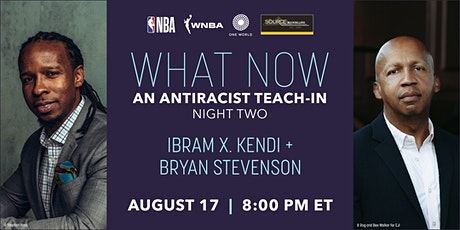 What Now: An Antiracist Teach-In with Ibram X. Kendi and Bryan Stevenson tickets