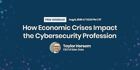 How Economic Crisis Impact the Cybersecurity Profession tickets