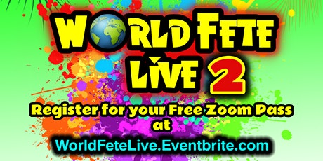 World Fete Live 2 tickets