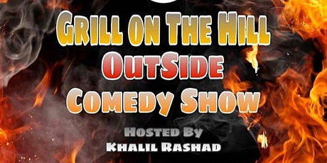 Grill on the hill Outside comedy show tickets