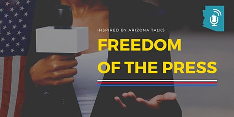 Arizona Talks: Freedom Of The Press tickets