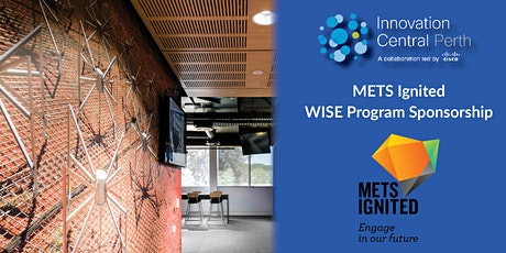 WISE membership information session for METS tickets