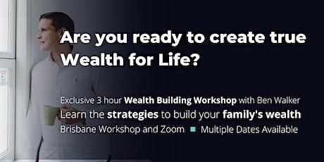 Wealth For Life - Online Workshop tickets