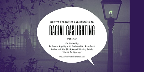 How to Recognize and Respond to Racial Gaslighting tickets