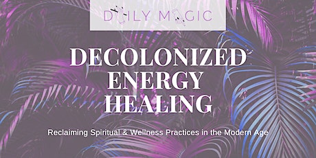 Decolonized Energy Healing tickets
