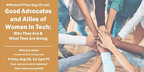 #WomenITPros Aug US Call:  Good advocates & allies of women in tech tickets