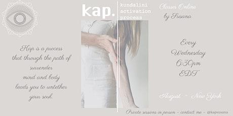 KAP - Kundalini Activation Process - Online by Susana tickets