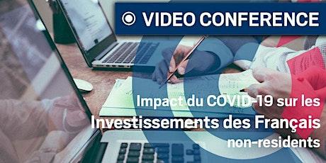 WEBINAR| Csq. du COVID19 sur les investissements des Français non-résidents tickets
