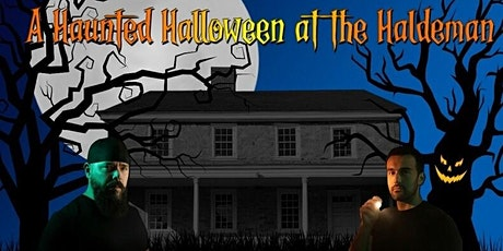A Haunted Halloween At Haldeman Mansion with Daryl and Mustafa tickets