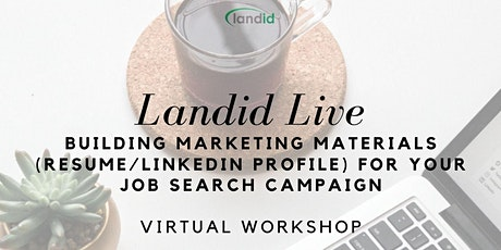Landid Live: Building Marketing Materials (Resume/LinkedIn) tickets