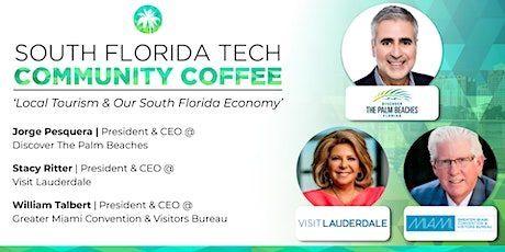 Community Coffee☕| 'Local Tourism & Our South Florida Economy' tickets